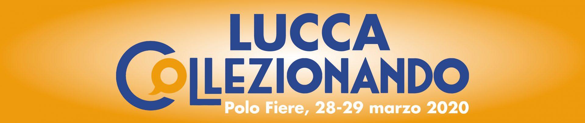 Lucca Collezionando: le date del 2020